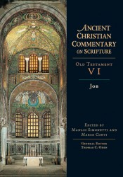Ancient Christian Commentary on Scripture: Job (OT Vol 6)