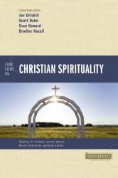 Counterpoints: Four Views on Christian Spirituality