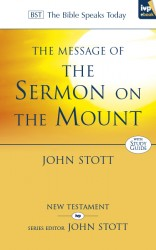 The Message of the Sermon on the Mount (The Bible Speaks Today)