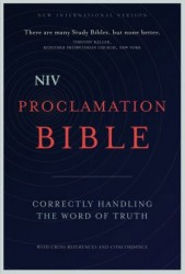 NIV Proclamation Bible: Correctly Handling the Word of Truth