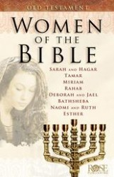 Women of the Bible: Old Testament