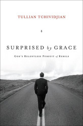 Surprised by Grace: God