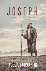 Joseph and the Gospel of Many Colors: Reading an Old Story in a New Way