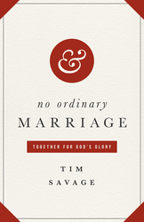 No Ordinary Marriage: Together for God