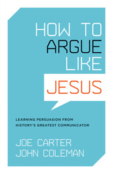 How to Argue like Jesus: Learning Persuasion from History