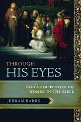 Through His Eyes: God