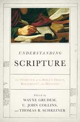 Understanding Scripture: An Overview of the Bible