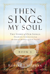 Then Sings My Soul Book 3