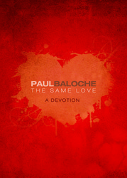 The Same Love: A Devotion