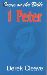 1 Peter - Focus on the Bible Commentary