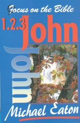 1, 2, & 3 John - Focus on the Bible Commentary