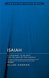 Isaiah: A Covenant to Be Kept for the Sake of the Church - Focus on the Bible Commentary