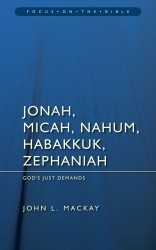 Jonah, Micah, Nahum, Habakkuk, and Zephaniah: God