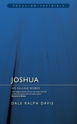 Joshua: No Falling Words - Focus on the Bible Commentary
