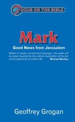 Mark: Good News from Jerusalem - Focus on the Bible Commentary