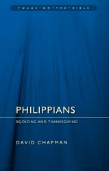 Philippians - Rejoicing and Thanksgiving - Focus on the Bible Commentary