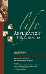 Life Application Bible Commentary (Hebrews)