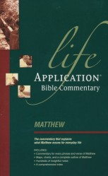 Life Application Bible Commentary (Matthew)