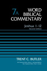 Word Biblical Commentary (WBC): Joshua 1-12, 2nd Edition (Volume 7A)
