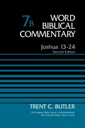 Word Biblical Commentary: Joshua 13-24, 2nd Edition (Volume 7B)