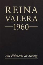La Biblia Reina-Valera 1960 con los números de Strong