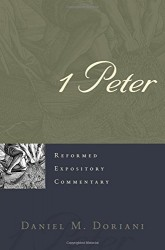 1 Peter - Reformed Expository Commentary