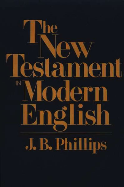 J.B. Phillips New Testament - PHILLIPS