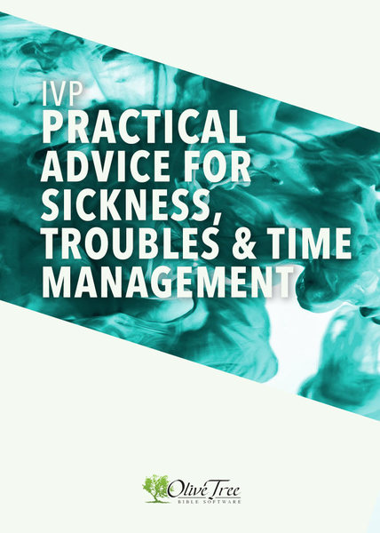 IVP Bundle - Practical Advice for Sickness, Troubles, and Time Management