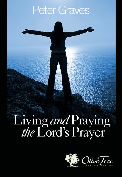 Living and Praying the Lord