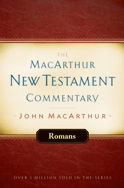 MacArthur New Testament Commentary: Romans