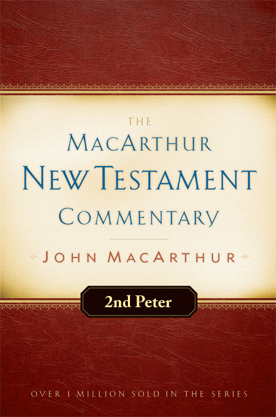 MacArthur New Testament Commentary: Second Peter