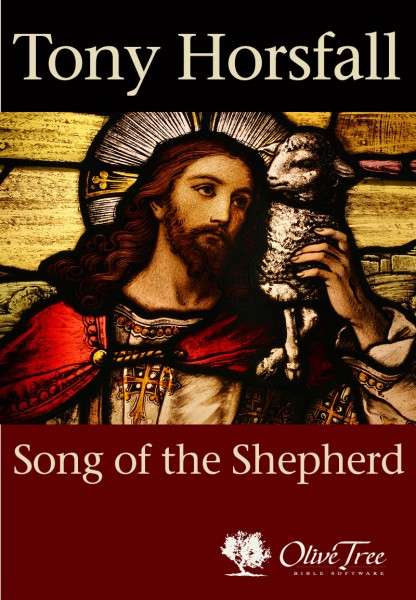 Song of the Shepherd: Meeting the God of Grace in Psalm 23