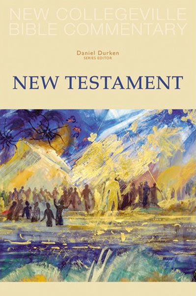 New Collegeville Bible Commentary: New Testament