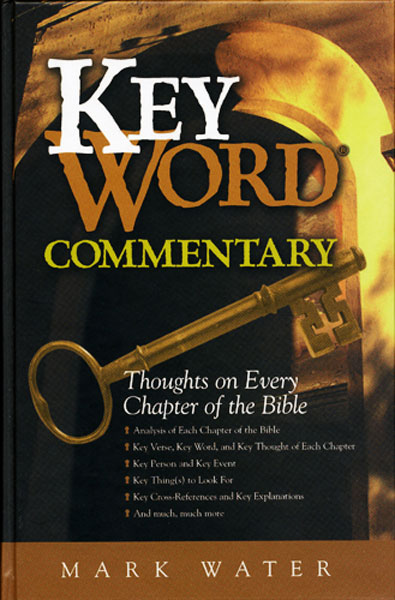 Key Word Commentary: Thoughts on Every Chapter of the Bibl…