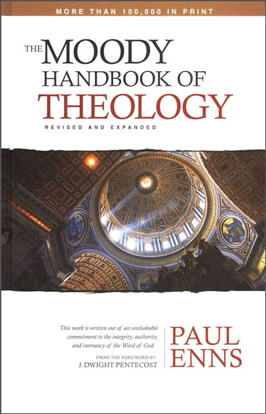 The Moody Handbook of Theology (1989 edition)