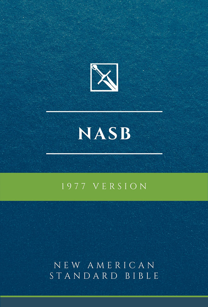 New American Standard Bible, 1977 Version - NASB 1977