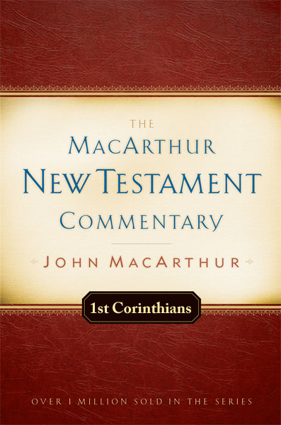 MacArthur New Testament Commentary: First Corinthians