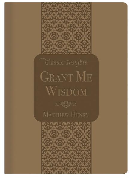 Grant Me Wisdom