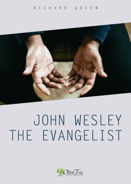 John Wesley the Evangelist