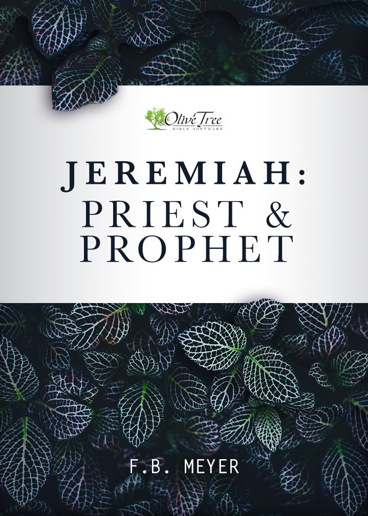 Jeremiah: Priest and Prophet