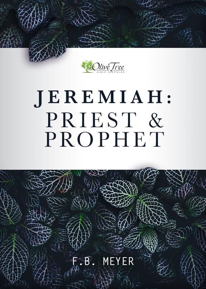 Jeremiah: Priest and Prophet