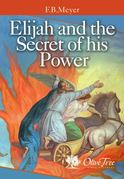 Elijah and the Secret of his Power