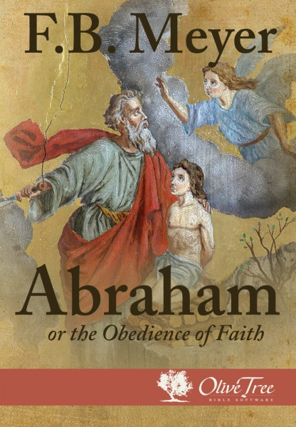 Abraham or The Obedience of Faith