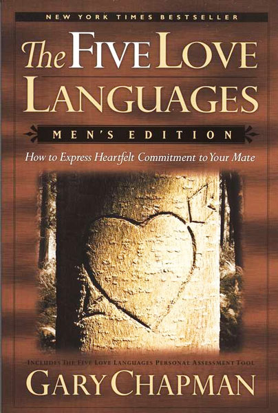 The Five Love Languages: Men's Edition