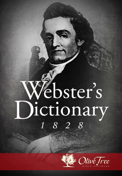 Webster's 1828 Dictionary