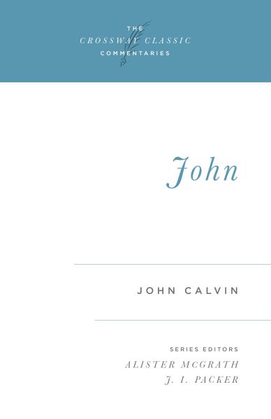 Crossway Classic Commentary - John