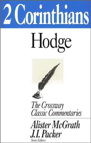 Crossway Classic Commentary - 2 Corinthians