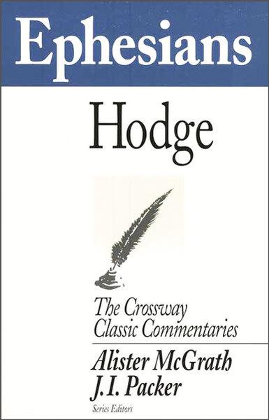 Crossway Classic Commentary - Ephesians