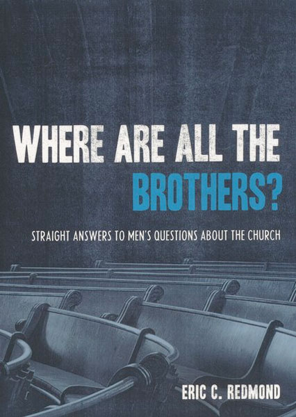 Where Are All the Brothers? Straight Answers to Men