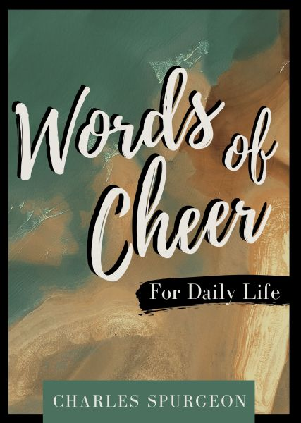 Words of Cheer for Daily Life